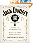 Jack Daniel's Cookbook: Stories and K...