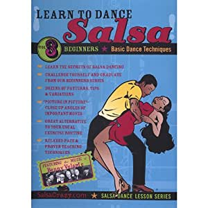 Salsa Crazy Presents: Learn to Salsa Dance, Volume 3: Salsa Dancing Guide for Beginners