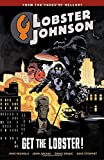Lobster Johnson Volume 4: Get the Lobster