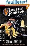 Lobster Johnson Volume 4: Get the Lob...