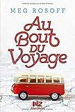 """Afficher """"Au bout du voyage"""""""