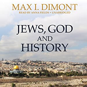 Jews, God, and History | [Max I. Dimont]