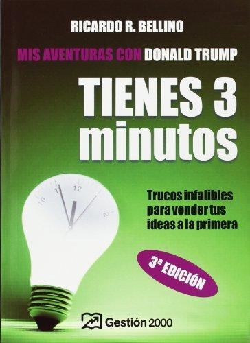 tienes-tres-minutos-you-have-three-minutes-trucos-infalibles-para-vender-tus-ideas-a-la-primera