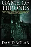 Game of Thrones: The Ultimate Game of Thrones Character Description Guide: (Includes 41 Game of Thrones Characters) (Volume 2)