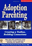 img - for Adoption Parenting: Creating a Toolbox, Building Connections book / textbook / text book