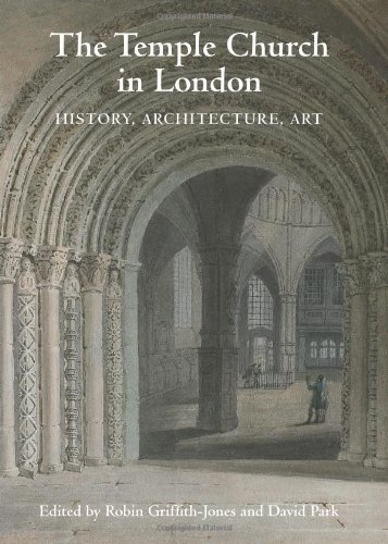 Temple Church in London: History, Architecture, Art