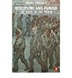 Discipline and Punish The Birth of the Prison by Foucault, Michel ( Author ) ON Apr-25-1991, Paperback Michel Foucault