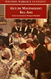 Bel-Ami (Oxford World's Classics) (0192836838) by Maupassant, Guy de
