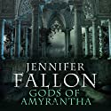 Gods of Amyrantha: Tide Lords, Book 2 Audiobook by Jennifer Fallon Narrated by John Telfer