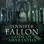 Gods of Amyrantha: Tide Lords, Book 2 (       UNABRIDGED) by Jennifer Fallon Narrated by John Telfer