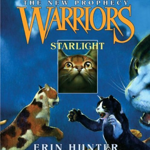Starlight: Warriors, The New Prophecy, Book 4 Audiobook