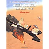 "Arab-Israeli Air Wars 1947-82 (Combat Aircraft, Band 23)von ""Shlomo Aloni"""