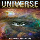 Universe: Can Human Beings Live and Survive on Different Planets? Hörbuch von Andrew Williams Gesprochen von: Vanessa Moyen