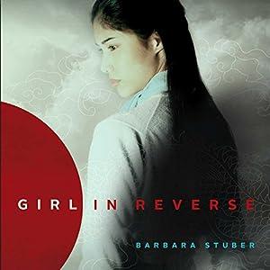 Girl in Reverse Audiobook