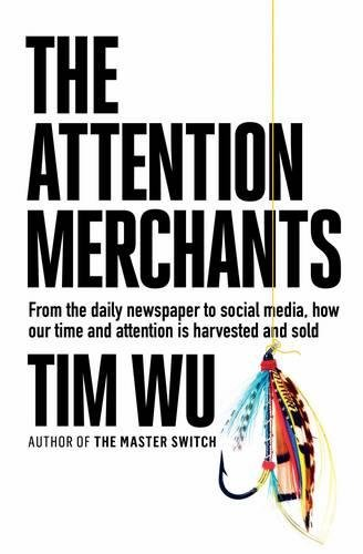 The Attention Merchants (1782394834)