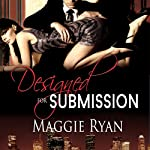 Designed for Submission: Divine Designs, Book 1 | Maggie Ryan
