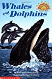 Scholastic Reader Level 1: Whales and Dolphins (0439099129) by Roop, Peter