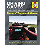 Driving Games Manual: The Ultimate Guide to All Car-based Computer and Video Gamesby Bruno Senna