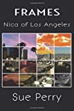 img - for Nica of Los Angeles (Frames) book / textbook / text book