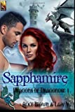 Sapphamire: Dragons of Dragonose 1 (Volume 1)