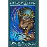 Ptolemy's Gate (The Bartimaeus Trilogy, Book 3) ~ Jonathan Stroud