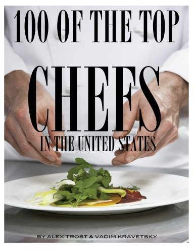 100 of the Top Chefs in the United States