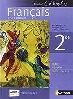 Français 2de : Programme 2011 - livre unique grand format