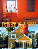 img - for Painting Your House: Inside and Out by Bonnie Rosser Krims (2003-05-04) book / textbook / text book