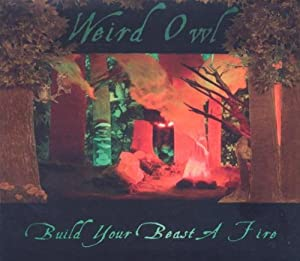 Build Your Beast a Fire