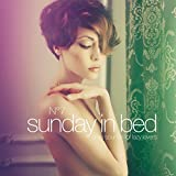 Sunday in Bed, Vol. 7 (Sexy Sounds for Lazy Lovers)