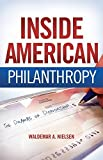 img - for Inside American Philanthropy: The Dramas of Donorship by Waldemar A. Nielsen (2008-07-15) book / textbook / text book