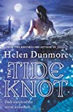 The Tide Knot (0007204906) by Dunmore, Helen