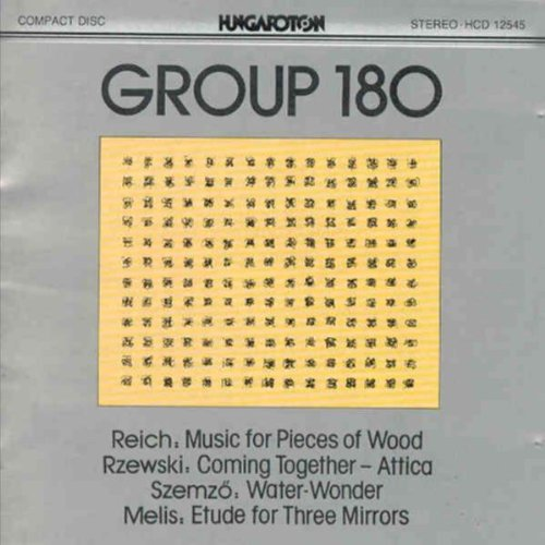 Reich: Music for Pieces of Wood Rzewski: Coming to
