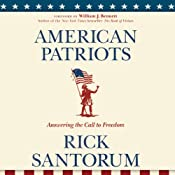 American Patriots: Answering the Call to Freedom | [Rick Santorum]