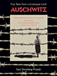 Auschwitz: True Tales From a Grotesqu...