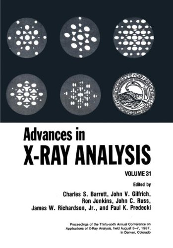Advances in X-Ray Analysis: Volume 31