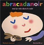 echange, troc Soledad Bravi, Nathalie Laurent - Abracadanoir