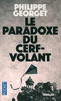 Le paradoxe du cerf-volant par Philippe Georget