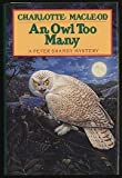 An Owl Too Many (0002323273) by MACLEOD, Charlotte