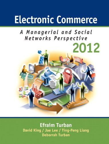 Electronic Commerce 2012: Managerial and Social Networks...