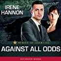 Against All Odds: Heroes of Quantico (       UNABRIDGED) by Irene Hannon Narrated by Stevie Ray Dallimore
