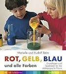 Rot, Gelb, Blau und alle Farben: Grun...