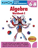 Kumon Algebra Workbook I (Kumon Math Workbooks)