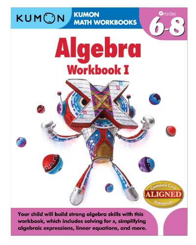 Kumon Algebra Workbook I (Kumon Math Workbooks)
