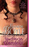 How I Met My Countess (The Bachelor Chronicles Book 6)