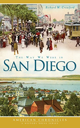 The Way We Were in San Diego [Crawford, Richard W] (Tapa Dura)