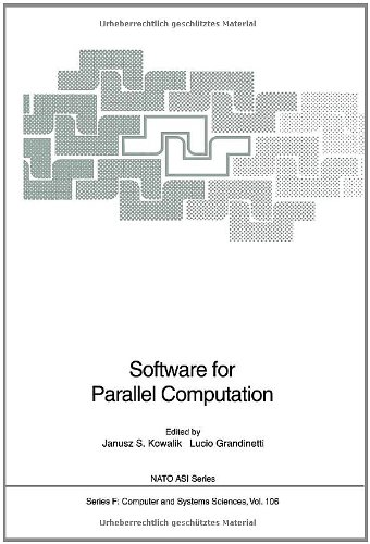 Software For Parallel Computation (Nato Asi Subseries F:)