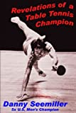 img - for Revelations of a Table Tennis Champion book / textbook / text book