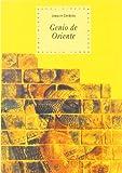 img - for Genio de Oriente: Cuatro Mil A~nos de Cultura y Pensamiento En El Asia Anterior y El Iran (Historia del Pensamiento y la Cultura) (Spanish Edition) book / textbook / text book