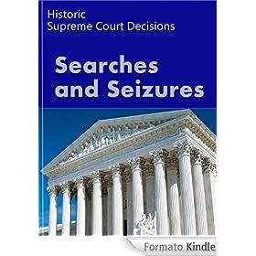 Search and seizure law historic supreme court cases landmark case